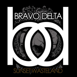 Sunset Wasteland album cover by Bravo Delta